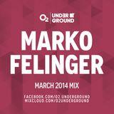 Marko Felinger - O2 Underground (03-2014)
