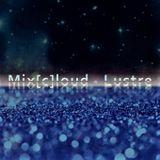 ...Mix[c]loud - Lustre Mix...