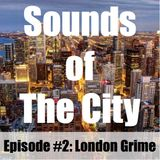 Sounds of the City: London Grime