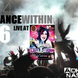 Trance Within.Chapter 16 (Live at Tranceland Anniversary pres.Lisa Lashes.06/07/2012