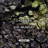Cadenza Podcast | 227 - Joe Munday (Cycle)