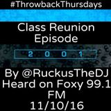 Throwback Thursday: 2001 Class Reunion Edition