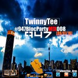 TwinnyTee - 947 Bloc Party with Mac G M!X 008 ( 08-07-16)