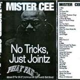 Mister Cee - No Tricks Just Jointz
