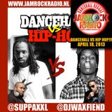 JAMROCK RADIO APR 18, 2013: DANCEHALL vs HIP HOP!!!