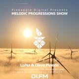 Melodic Progressions Show @ DI.FM Episode 201 - LuNa & Dave Pineda