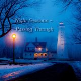 Night Sessions - Passing Through