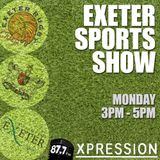 The Exeter Sport Show: Episode #8
