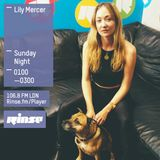 The Lily Mercer Show | Rinse FM | August 2nd 2015