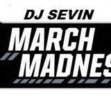 DjSevin - march madness - podcast for edm zone ez radio