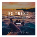 Deep House journeys - Es Trenc (Deep house 2018 mixed by Hans Dames)