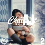 ChillAJt 4 You - 2