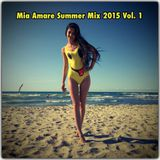 Summer Mix 2015 Vol 1 by Mia Amare