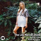 The Lily Mercer Show | Rinse FM | March 1st 2015