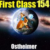 First Class 154 ....Ostheimer 72 min Live ...New 2017 Minimal Techno ...Hamburg German Analog