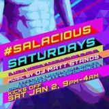 Salacious House 1.2.16 DJ Matt Stands