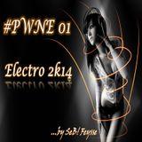 SeB! Feysse - #PWNE 01 (Electro 2k14)