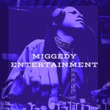 Miggedy Entertainment/MMP Records Listening Party - 4 April 2020