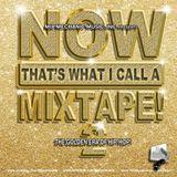 DJ Blend Daddy - Now That's A Mixtape! [Eighties - The Golden Era of Hip Hop]