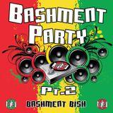 Bashment Party Pt 2