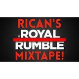 Rican's Royal Rumble Mixtape