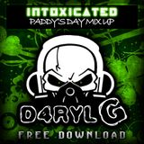 INTOXICATED PADDY'S DAY MIX!(2013)