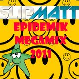Slipmatt's 11-11-11 Epidemik 16th Birthday Old Skool Megamix