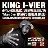 2-26-14 KING I-VIER TAKES OVER RANDY'S REGGAE RADIO!