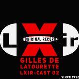 Gilles de LaTourette LXIR-Cast 02