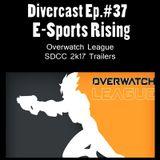 (DLC) Ep.37: E-Sports Rising