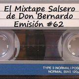El Mixtape Salsero de Don Bernardo - Emisión #62 (reloaded)