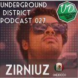 Underground District 027 - Special Guest Zirniuz (México)