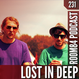 R84 PODCAST231: LOST IN DEEP | room84.ch