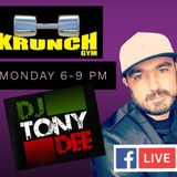 TONY DEE 1 HOUR MIX LIVE AT KRUNCH GYM