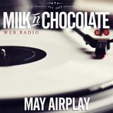 Milk'n'Chocolate's May 2014 Airplay
