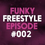 Funky Freestyle Episode #002   Guest Mix by Monkaholics   Freestyle 2016   Goosebumpers