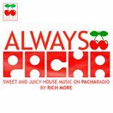RICH MORE: ALWAYS PACHA vol.22