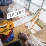 Introducing... Terekke | 28 janvier 2015
