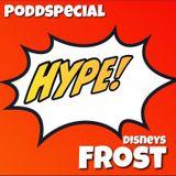 PODDEXKLUSIVT! – Hype! diskuterar Frost