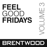 Feel Good Fridays - Vol 3 (DJ Juice)