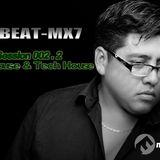 Dr Beat-mx7 - Session 002.2  100% House & Tech House