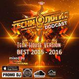Techn'o'логия podcast BEST 2015 - 2016 with Dj Tony Montana (TechHouse Ver.) [MGPS 89,5 FM] 29.10.16