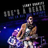 LENNY KRAVITZ - She's A Beast - The LK All-Day 'Best Of' Mixtape (Side A)