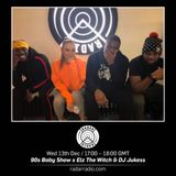 90s Baby Show w/ Elz The Witch & DJ Jukess - 13th December 2017