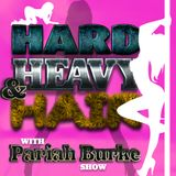 Hard, Heavy & Hair with Pariah Burke Show   156   Songs To Strip To, As Chosen By Strippers
