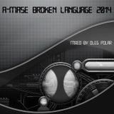 Oleg Polar - A-Mase Broken Language 2014