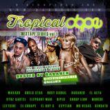 Tropical Dope Mixtape (vol.1)