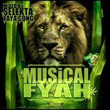 Selekta Faya Gong - Musical Fyah