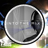 INTO THE MIX with Ioan Holland // ELECTRO POPPED // ZoneOneRadio