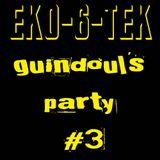 Dj Trip live @ EkO-6-Tek - Guindoul's Party #3